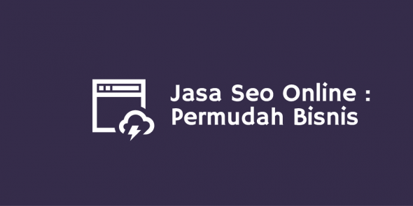 Jasa SEO Online: Permudah Bisnis Anda